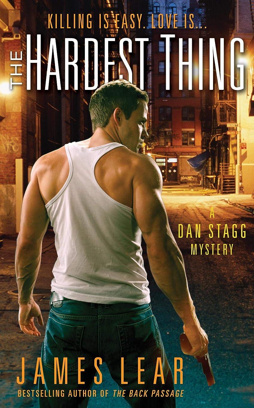 地域の誰起きろThe Hardest Thing: A Dan Stagg Mystery (English Edition)