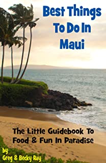 Best Things to Do in Maui (English Edition)