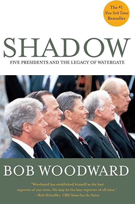 Shadow: Five Presidents And The Legacy Of Watergate (English Edition)