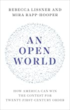 An Open World: How America Can Win the Contest for Twenty-First-Century Order PDF