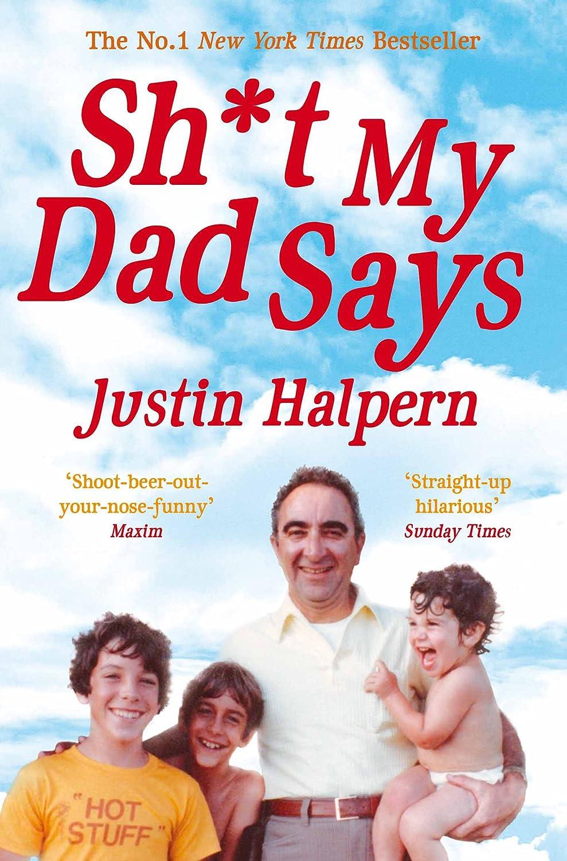 Shit My Dad Says (English Edition)