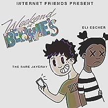 Internet Friends Present: Weekend at Bernie's [Explicit]