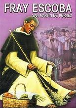 Fray Escoba: San Martin De Porres