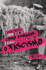 Como esmagar o fascismo eBook Kindle