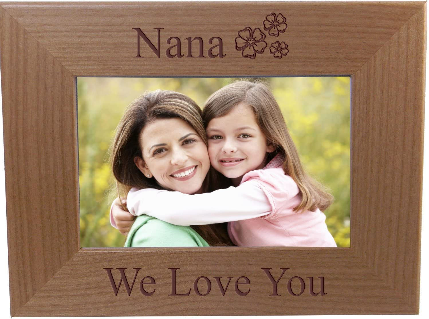 Nana We Love You - Engraved Credence Alder Picture Hanging Tabletop Wood Max 51% OFF