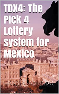 TDX4: The Pick 4 Lottery System For Mexico