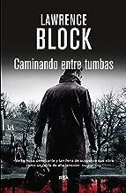 Caminando entre tumbas (Calle Negra nº 10) (Spanish Edition)