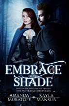 Embrace of the Shade: Part 1 of the Berylian Key Trilogy (Pantracia Chronicles)