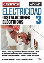 Electricidad 3 Instalaciones Electricas (Version Digital Gratis) (Rustico)