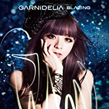 blazing garnidelia mp3
