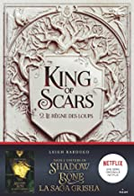 King of Scars, Tome 02 : Le règne des loups