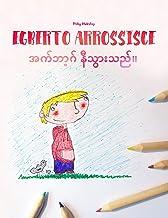 """Egberto arrossisce/အက်ဘာ့ဂ် နီသွားသည်။: Libro illustrato per bambini: italiano-birmano (Edizione bilingue) (""""Egberto arros..."""