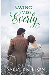 Saving Miss Everly: A Regency Romance (Inglewood Book 3) Kindle Edition