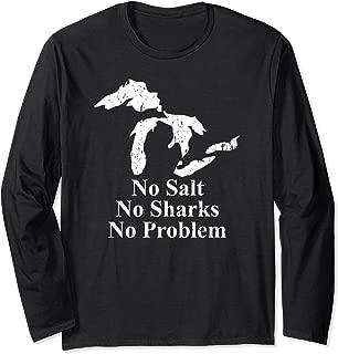 Michigan Great Lakes Gift No Salt No Sharks No Problem Shirt