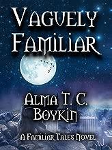 Vaguely Familiar (Familiar Tales Book 3)
