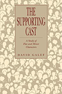 The Supporting Cast: A Study of Flat and Minor Characters