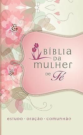 Bíblia da Mulher de Fé. Flores