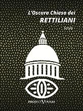 L'Oscura Chiesa dei Rettiliani (Italian Edition)