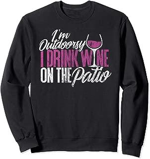 Wine Sweatshirt for Women I'm Outdoorsy Drink Wine on Patio
