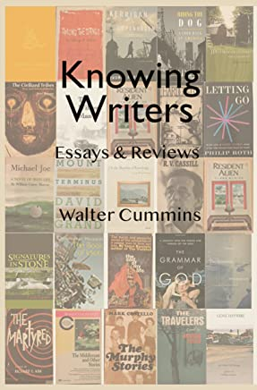 Knowing Writers: Essays & Reviews