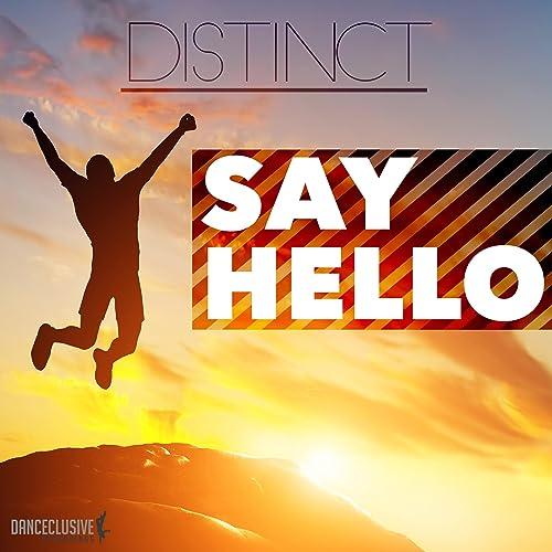 Distinct - Say Hello