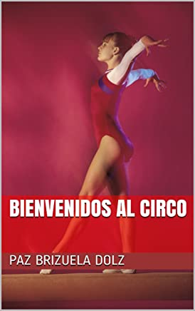 Bienvenidos al Circo (Agnese nº 1) (Spanish Edition)