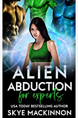 Alien Abduction for Experts (The Intergalactic Guide to Humans Book 3) Kindle Edition