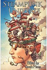 Steampunk Universe Kindle Edition