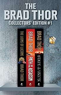 Brad Thor Collectors' Edition #1: The Lions of Lucerne, Path of the Assassin, and State of the Union (The Scot Harvath Ser...