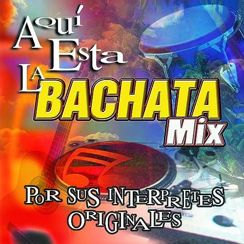 Aqui Esta Bachata Various artists