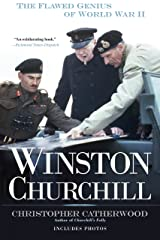 Winston Churchill: The Flawed Genius of WWII Kindle Edition