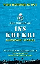 The Sinking of INS Khukri: Survivor's Stories: Survivors Stories