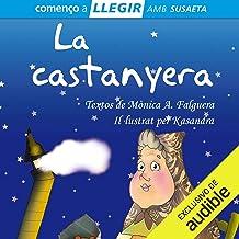 La Castanyera (Narración en Catalán) [The Chestnut Tree]
