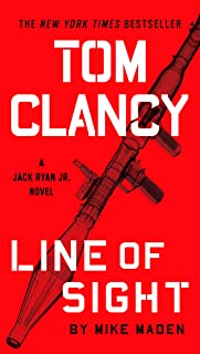 Tom Clancy Line of Sight (Jack Ryan Universe Book 25)