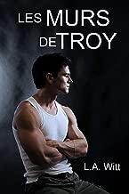 Les murs de Troy (French Edition)