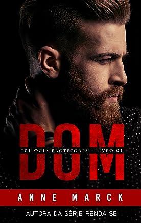 DOM: Trilogia Protetores - Livro I