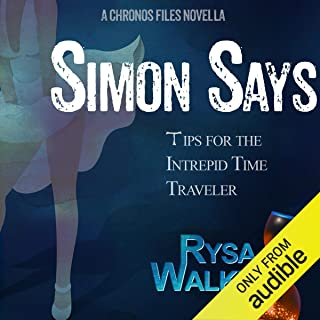 Simon Says: Tips for the Intrepid Time Traveler: The CHRONOS Files, Book 3.5