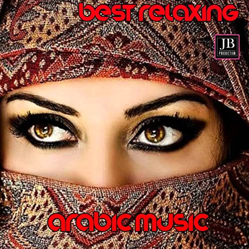 Arabic Music by Best Relaxing Music on Amazon Music - Amazon com