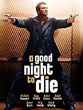 Best a good night to die Reviews