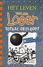 Totaal gesloopt (Het leven van een Loser Book 14)