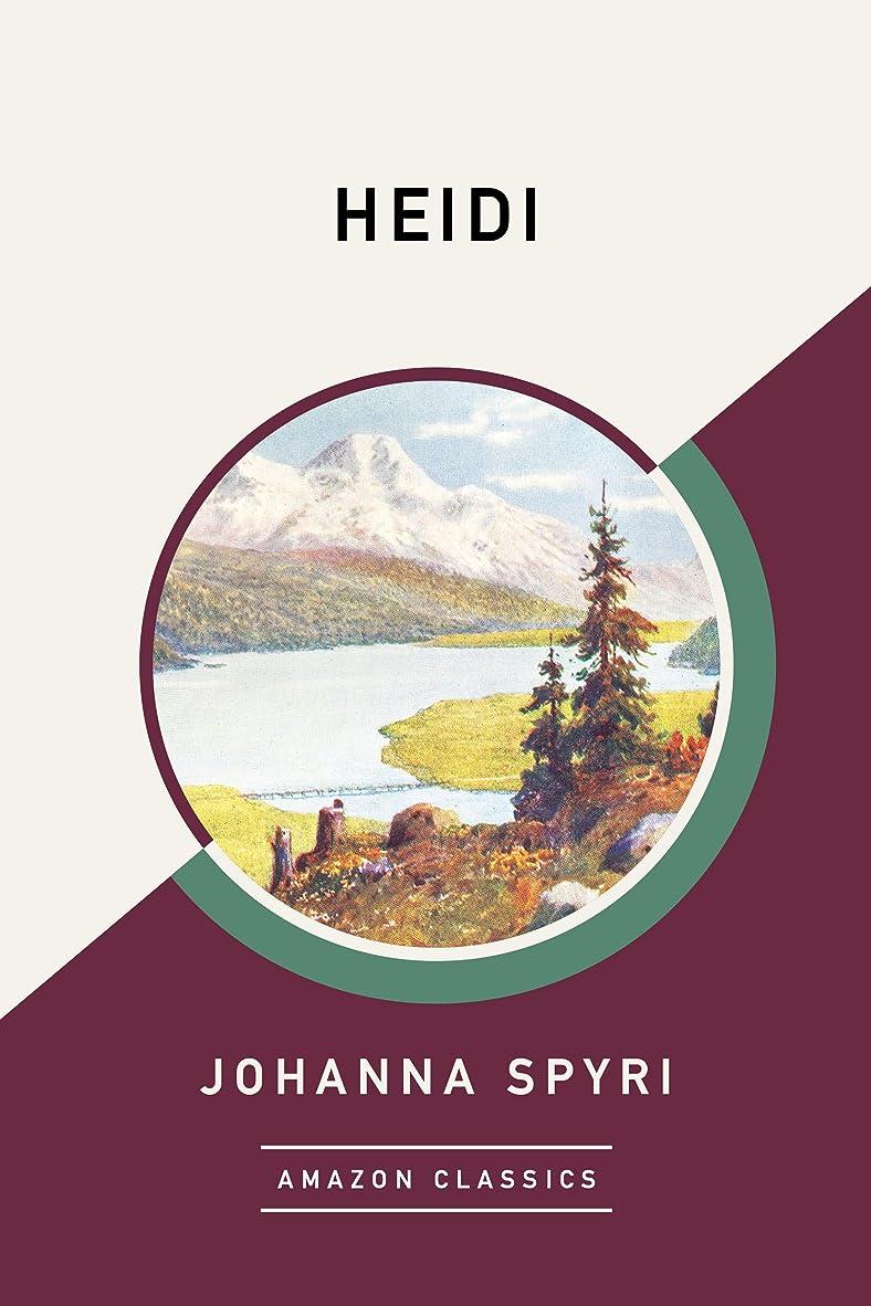 疫病シャベル良心的Heidi (AmazonClassics Edition) (English Edition)