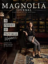 The Magnolia Journal Magazine Issue 12 (Fall, 2019) In Pursuit Of Wholeness