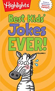 Best Kids' Jokes Ever! Volume 2 (Highlights™ Laugh Attack! Joke Books)