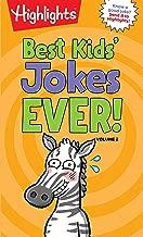 Best Kids' Jokes Ever! Volume 2 (Highlights™ Laugh Attack! Joke Books)