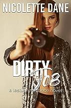 Dirty Job: A Lesbian Romance Novel
