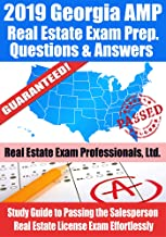 2019 Georgia AMP Real Estate Exam Prep Questions and Answers: Study Guide to Passing the Salesperson Real Estate License Exam Effortlessly