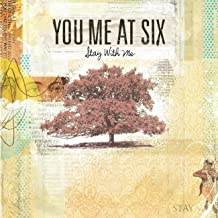 Best stay with me you me at six Reviews
