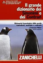 Permalink to Il grande dizionario dei Sinonimi e dei Contrari (24.80 x 18.20 x 5.40 cm) PDF