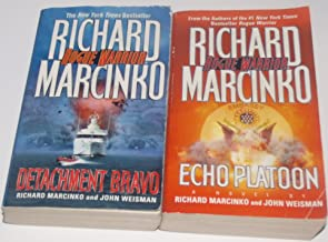 Authors Richard Marcinko and John Weisman Two Book Bundle Rogue Warrior Collection Set, Includes: Echo Platoon and Detachm...