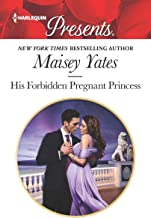His Forbidden Pregnant Princess (Secret Heirs of Billionaires Book 3746)